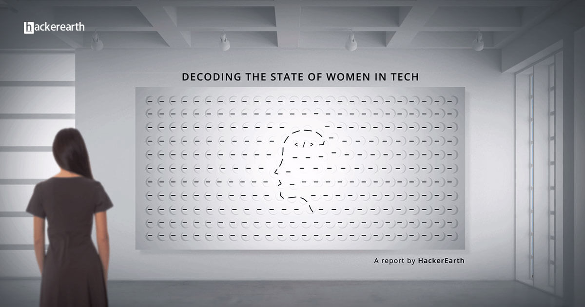 Decoding the state of women in technology | A report by HackerEarth